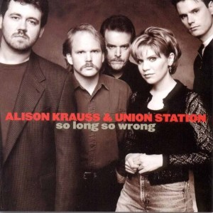 alison_krauss_so_long_so_wrong_1997